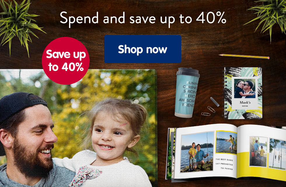 Spend and save up to 40%