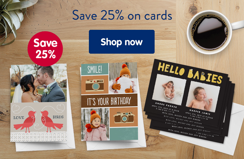 Save 25% on cards