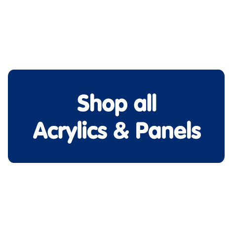 Shop all Acrylics & Panels
