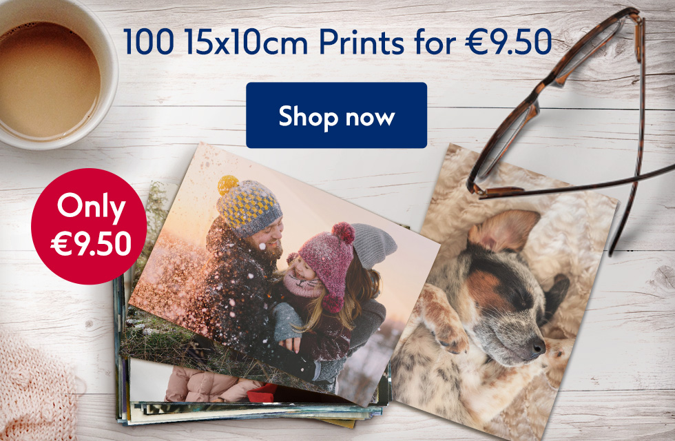 100 15x10cm Prints for €9.50