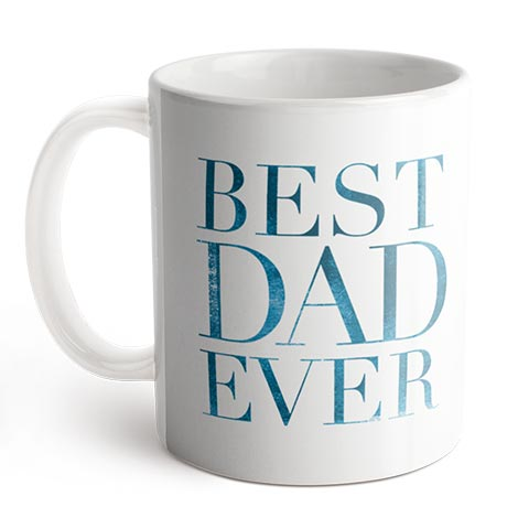 Coffee Mug (Best Dad Ever)