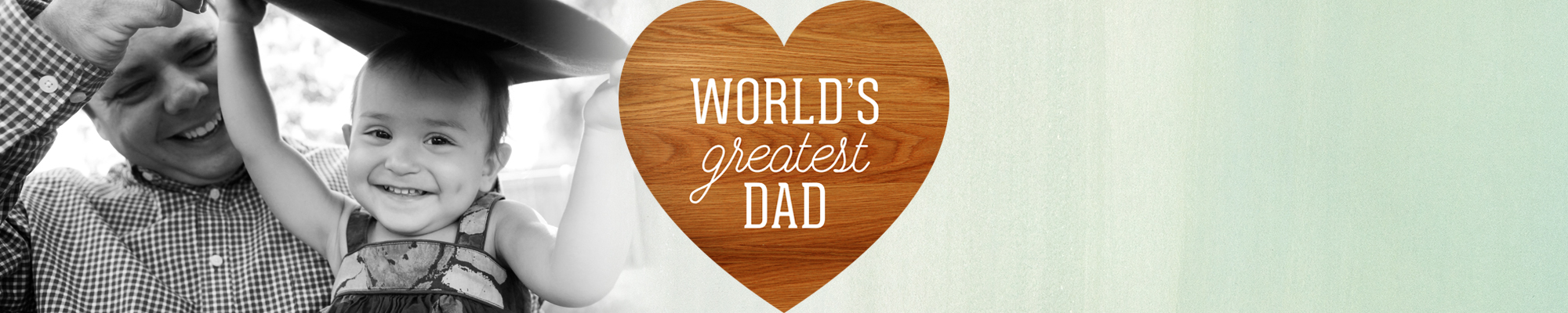 100% pure Dad This June 18, celebrate Dad with gifts that are original as he is.
