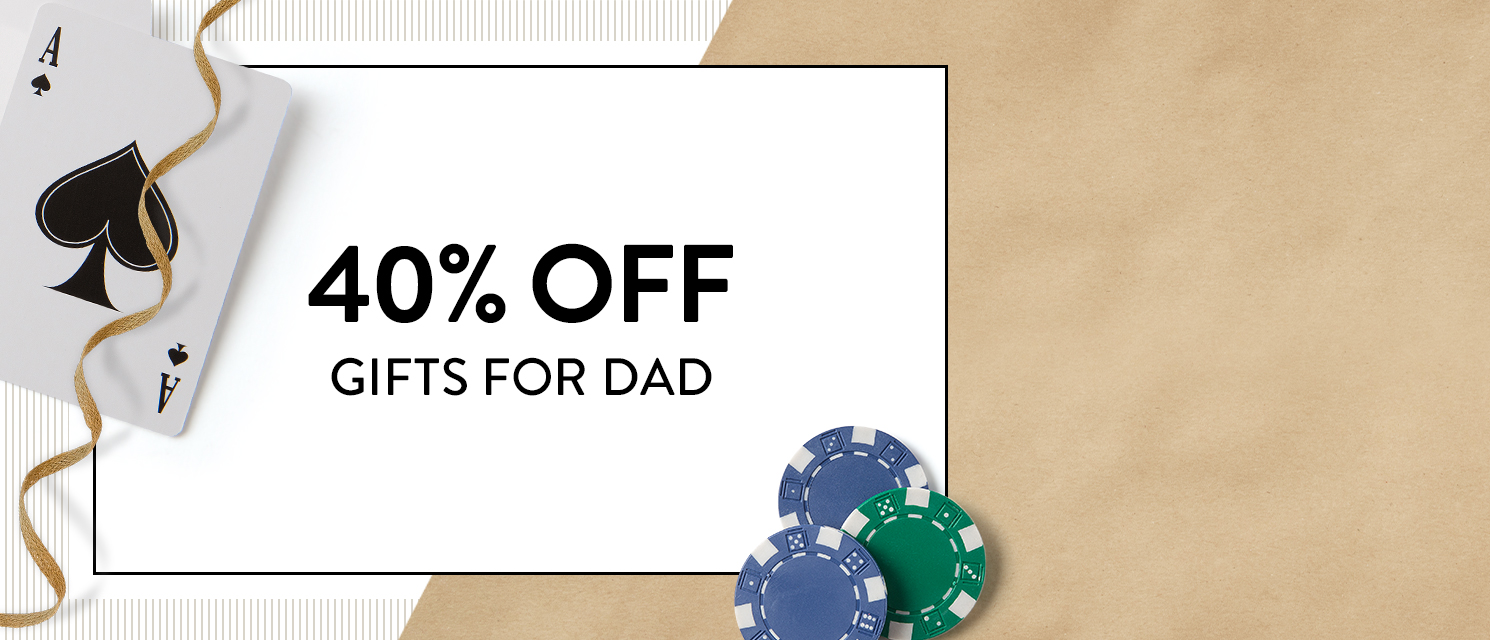 Exactly what Dad wants, on sale : Save 40% on gifts for everything he's into. Use code MAY4017 thru 5/23.