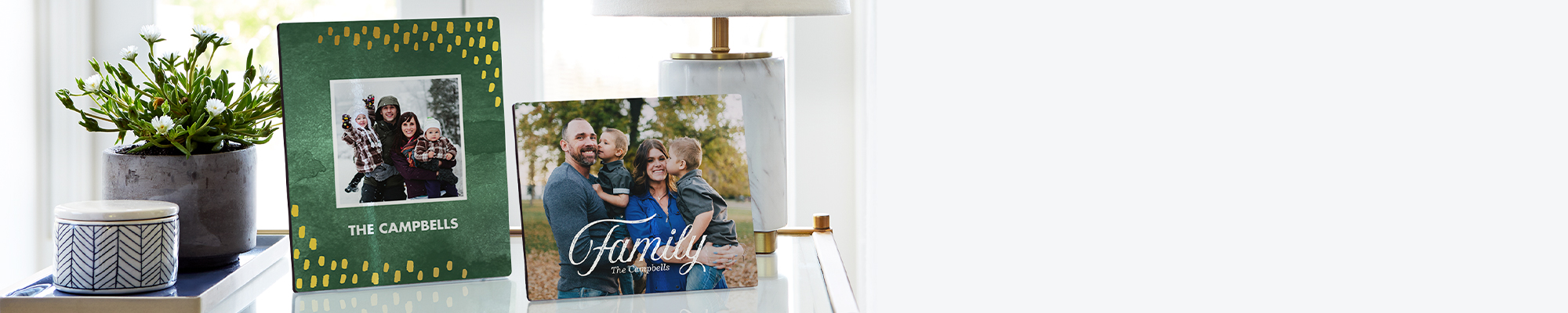 Home Décor Fill your home with a cozy collection of your favorite moments, places, and faces.