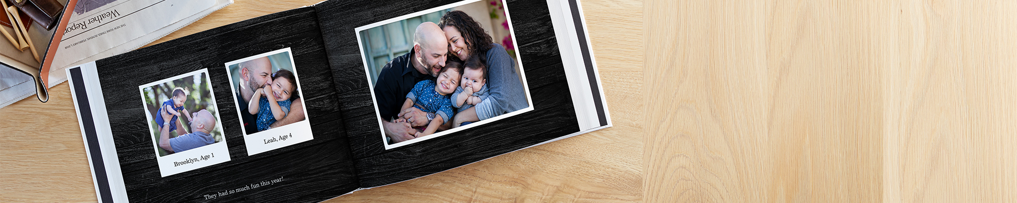 Photo Books Take home a bestseller. Make a beautiful book that boasts all of your best moments.