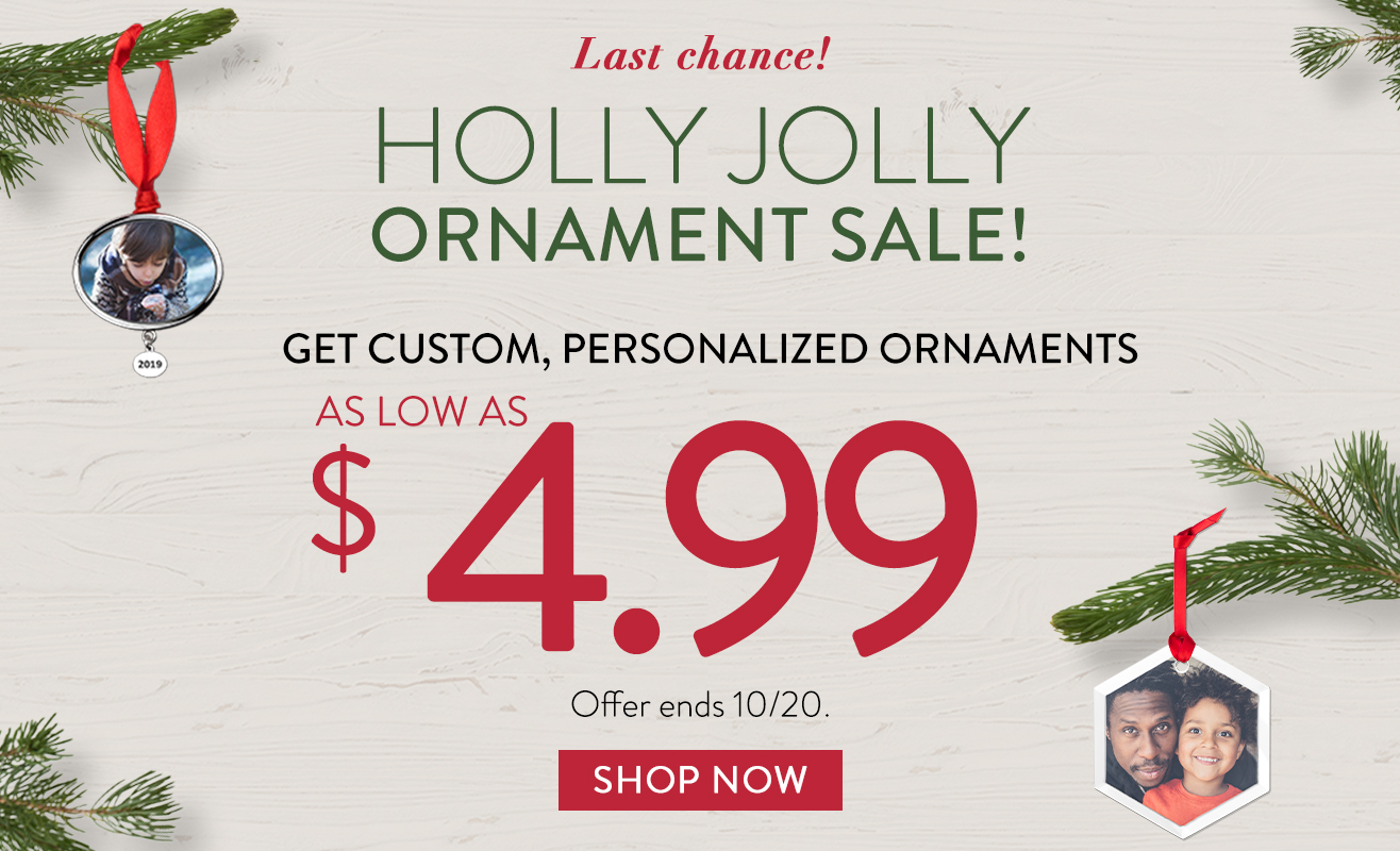 Ornaments as low as $4.99