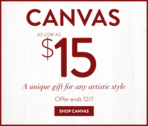 Canvases as low as $15