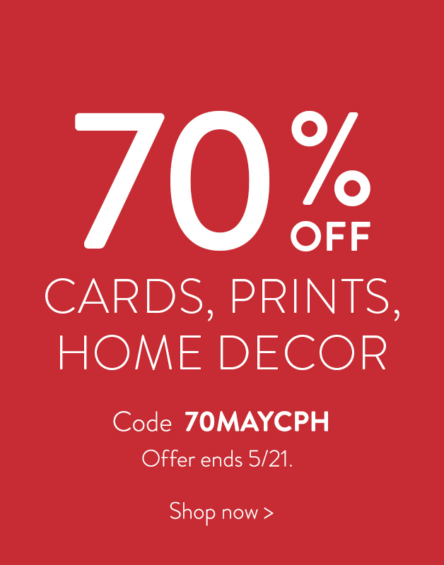 70% off Prints, Cards, and Home Decor