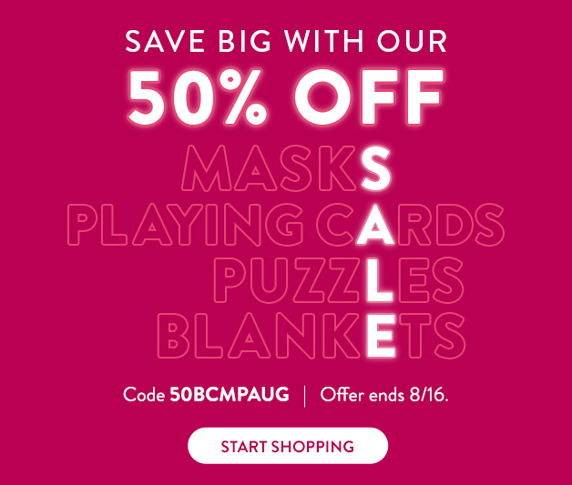 50% off Masks, Puzzles, Playing Cards, and Blanekts