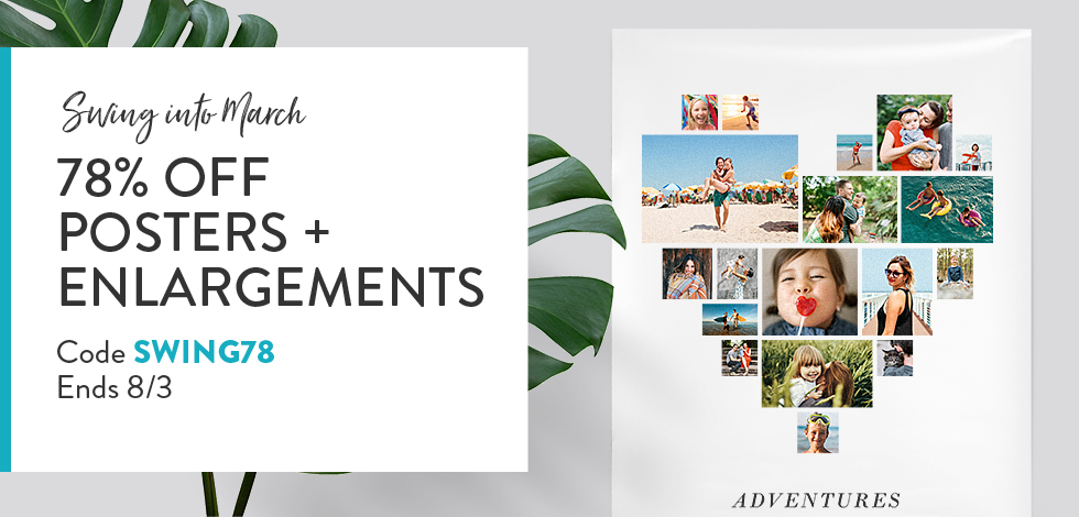78% off Posters + Enlargements*